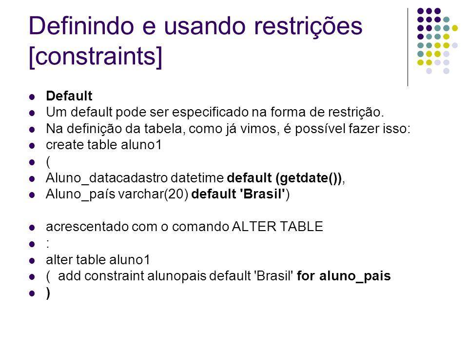 Definindo e usando restrições [constraints]